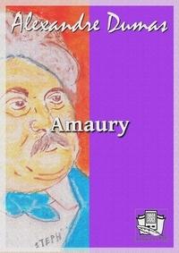Alexandre Dumas - Amaury.