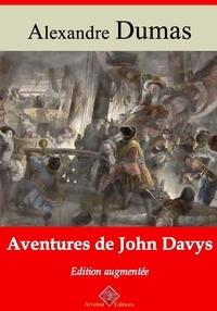 Alexandre Dumas et Arvensa Editions - Aventures de John Davys – suivi d'annexes - Nouvelle édition Arvensa.