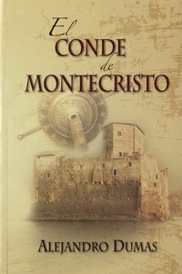 Alexandre Dumas - El conde de Montecristo.
