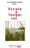 Alexandre Dumas - Escale à Tanger 1846.