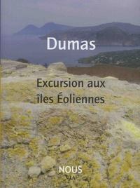 Alexandre Dumas - Excursion aux îles éoliennes.