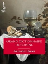 Télécharger des livres sur ipod gratuitement Grand dictionnaire de cuisine