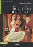 Alexandre Dumas - Histoire d'un casse-noissette. 1 CD audio