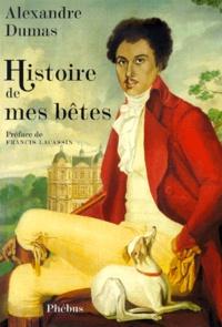 Alexandre Dumas - Histoire de mes bêtes.