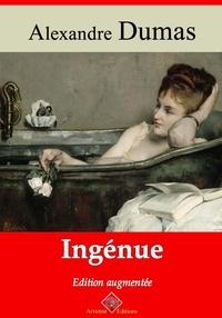 Alexandre Dumas et Arvensa Editions - Ingénue – suivi d'annexes - Nouvelle édition Arvensa.