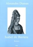 Alexandre Dumas - Isabel de Bavière.
