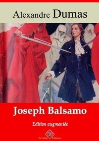 Alexandre Dumas et Arvensa Editions - Joseph Balsamo – suivi d'annexes - Nouvelle édition Arvensa.