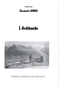 Alexandre Dumas - L'avalanche.