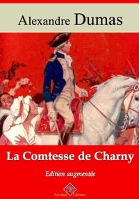 Alexandre Dumas et Arvensa Editions - La Comtesse de Charny – suivi d'annexes - Nouvelle édition Arvensa.