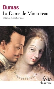 Alexandre Dumas - La Dame de Monsoreau.