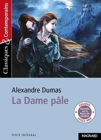 Alexandre Dumas - La Dame pâle.