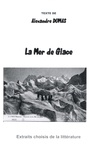 Alexandre Dumas - La Mer de Glace.
