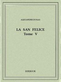 Alexandre Dumas - La San Felice V.