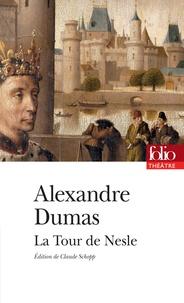 Alexandre Dumas - La Tour de Nesle.
