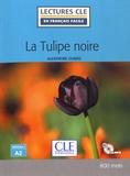 Alexandre Dumas - La Tulipe noire - Niveau A2. 1 CD audio