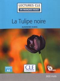 Alexandre Dumas - La Tulipe noire. 1 CD audio
