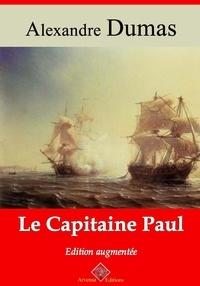 Alexandre Dumas et Arvensa Editions - Le Capitaine Paul – suivi d'annexes - Nouvelle édition Arvensa.