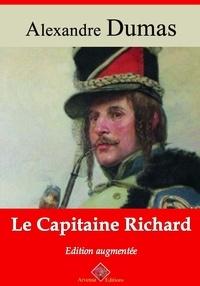 Alexandre Dumas et Arvensa Editions - Le Capitaine Richard – suivi d'annexes - Nouvelle édition Arvensa.