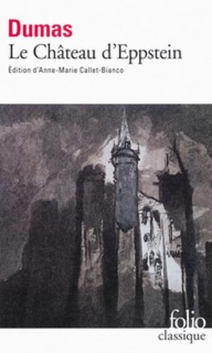 Alexandre Dumas - Le château d'Eppstein.