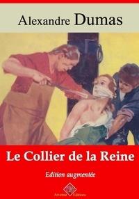 Alexandre Dumas et Arvensa Editions - Le Collier de la reine – suivi d'annexes - Nouvelle édition Arvensa.