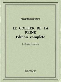Livres en pdf à télécharger gratuitement Le collier de la reine 9782824713779 PDF ePub en francais par Alexandre Dumas