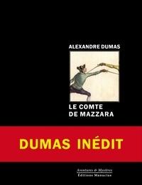 Alexandre Dumas - Le comte de Mazzara.