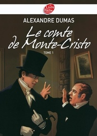 Alexandre Dumas - Le Comte de Monte-Cristo 1 - Texte abrégé.