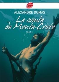 Alexandre Dumas - Le Comte de Monte-Cristo 2 - Texte abrégé.