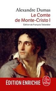 Alexandre Dumas - Le Comte de Monte-Cristo tome 1.