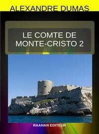 Alexandre Dumas - Le Comte de Monte-Cristo  - Tome 2.