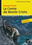 Alexandre Dumas et Hélène Potelet - Le Comte de Monte-Cristo - Avec un dossier histoire des arts.
