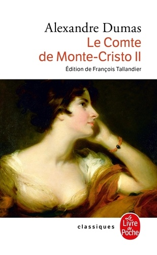 LE COMTE DE MONTE-CRISTO. Tome 2