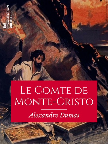 Le Comte de Monte-Cristo - 9782346135943 - 4,99 €