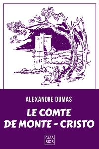 Le comte de Monte-Cristo - Alexandre Dumas - 9782363153388 - 1,99 €