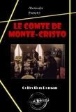 Alexandre Dumas - Le comte de Monte-Cristo - édition intégrale.