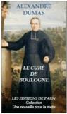 Alexandre Dumas - Le curé de Boulogne.