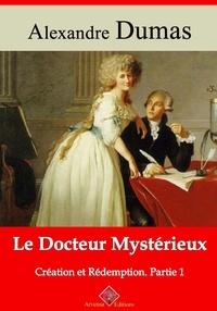 Alexandre Dumas et Arvensa Editions - Le Docteur mystérieux (Création et Rédemption partie I) – suivi d'annexes - Nouvelle édition Arvensa.