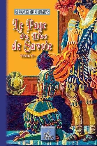 Le page du duc de Savoie. Tome 1