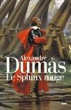 Alexandre Dumas - Le sphinx rouge - Suivi de La colombe.