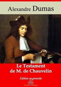 Alexandre Dumas et Arvensa Editions - Le Testament de M. de Chauvelin – suivi d'annexes - Nouvelle édition.