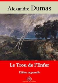 Alexandre Dumas et Arvensa Editions - Le Trou de l'enfer – suivi d'annexes - Nouvelle édition Arvensa.