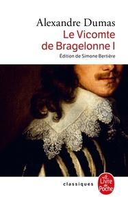 Alexandre Dumas - Le Vicomte de Bragelonne Tome 1 : .