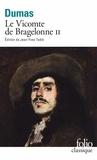 Alexandre Dumas - Le Vicomte de Bragelonne Tome 2 : .