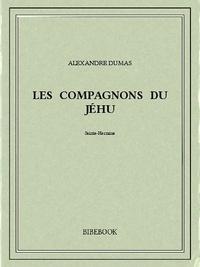 Alexandre Dumas - Les Compagnons du Jéhu.