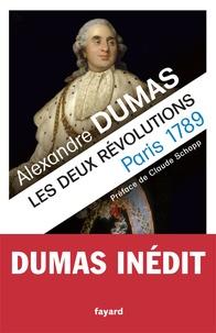 Alexandre Dumas - Les deux révolutions - Paris (1789) et Naples (1799).