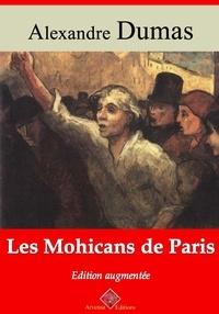 Alexandre Dumas et Arvensa Editions - Les Mohicans de Paris – suivi d'annexes - Nouvelle édition Arvensa.