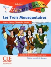 Alexandre Dumas - Les Trois Mousquetaires Niveau A1. 1 CD audio