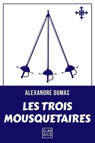 Les trois mousquetaires - Alexandre Dumas - Format ePub - 9782363153371 - 0,99 €