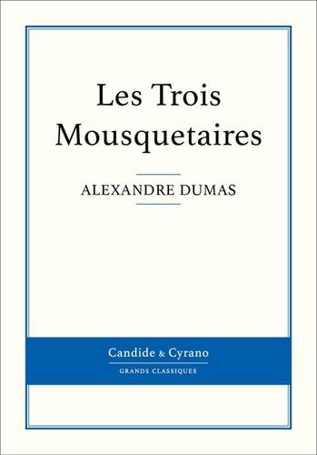 Les Trois Mousquetaires - Alexandre Dumas - Format ePub - 9782806231901 - 0,99 €