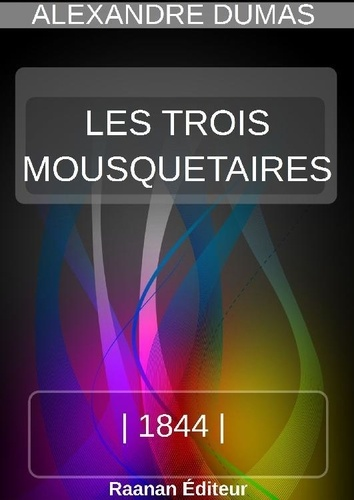 LES TROIS MOUSQUETAIRES - Alexandre Dumas - Format ePub - 9791022730761 - 1,99 €